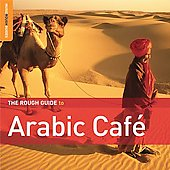 Various Artists: The Rough Guide to Arabic Cafe
