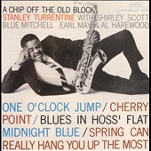 Stanley Turrentine: A Chip Off the Old Block [2008 Bonus Tracks]