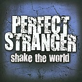 Perfect Stranger: Shake the World *