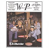 B.B. Blunder: Workers' Playtime [Bonus Disc]