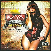 Mya: Beauty & the Streets: Mixtape, Vol. 1 [PA]