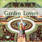 Piano Classics For Garden Lovers