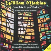 William Mathias: Complete Organ Works