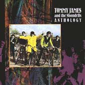 Tommy James & the Shondells (Rock): Anthology