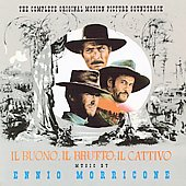 Ennio Morricone (Composer/Conductor): Il Buono, Il Brutto, Il Cattivo [Original Motion Picture Soundtrack]