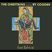 Ry Cooder/The Chieftains: San Patricio [Digipak]