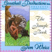 Jim Weiss: The Jungle Book