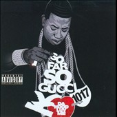 Gucci Mane: So Far Gucci [PA]