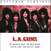 L.A. Guns: Extended Versions