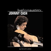 Johnny Cash: Live from Austin TX [DVD]