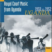 Various Artists: Royal Court Music From Uganda 1950 & 1952