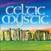 Celtic Mystic: Celtic Mystic [ZYX 2010]