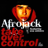 Eva Simons/Afrojack: Take Over Control [Single]