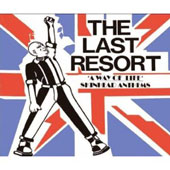 The Last Resort: A Way of Life: Skinhead Anthems