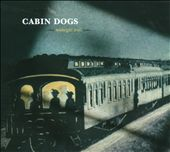 Cabin Dogs: Midnight Trail [Slipcase]