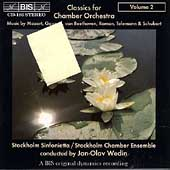 Classics for Chamber Orchestra Vol 2 / Wedin, Stockholm Sinf