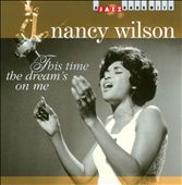 Nancy Wilson: This Time The Dream's On Me