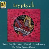 Tryptych - Trios by Mathias, Ravel, Beethoven / Dallas