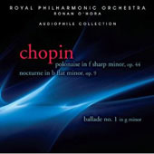 Chopin: Polonaise in F sharp minor; Nocturne in B flat minor / Ronan O'Hora, piano