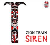 Zion Train: Siren [PA] [Digipak]