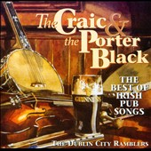 The Dublin City Ramblers: The Craic and the Porter Black