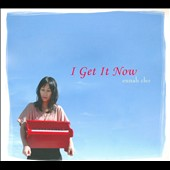 Eunah Cho: I Get It Now [Digipak]