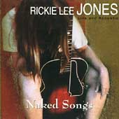 Rickie Lee Jones: Naked Songs: Live and Acoustic