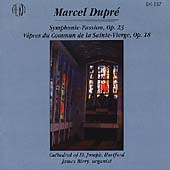 Dupré: Symphonie-Passion, etc / James Biery