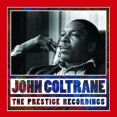 John Coltrane: Prestige Recordings [International Version]