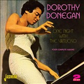 Dorothy Donegan: One Night with the Virtuoso: 4 Complete Albums