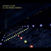 Archers of Loaf: All the Nations Airports [Digipak]