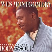 Wes Montgomery: Encores, Vol. 1: Body and Soul