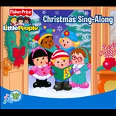 Various Artists: Fisher-Price Little People: Christmas Sing-Along [Digipak]