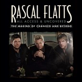 Rascal Flatts: All Access and Uncovered