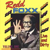 Redd Foxx: Live & Dirty, Vol. 1