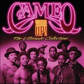 Cameo: Word Up! The Ultimate Collection *