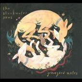 The Slackwater News: Graveyard Mates [Digipak]