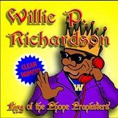 Willie P. Richardson: King of the Phone Pranksters