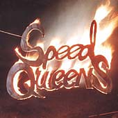Speed Queens: Speed Queens
