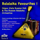 Balalaika Favourites! - Classic recordings of Russian Folk tunes / Osipov State Russian Folk