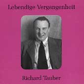 Lebendige Vergangenheit - Richard Tauber