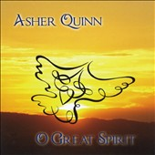 Asher Quinn: O Great Spirit