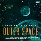Various Artists: Greatest Hits from Outer Space