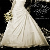 Vicente Avella: All The Days Of My Life: The Wedding Album [Digipak]