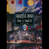 Grateful Dead: View from the Vault III [DVD]