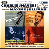 Maxine Sullivan/Charlie Shavers: Four Classic Albums Plus: Tribute To Andy Razaf/Horn O'Plenty/the Most Intimate/Blue Stompin' *