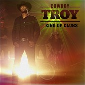 Cowboy Troy: King of Clubs *