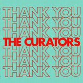 The Curators: Thank You