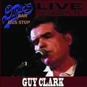 Guy Clark: Live From Austin, TX [Digipak]
