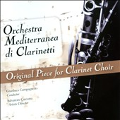 Original Works for Clarinet Choir by Nelhybel, Siennicki, Fiorentini, Chiarparin et al.